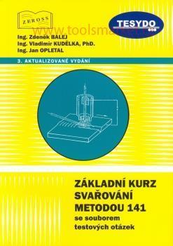 Kniha Základní kurz svařování 141 se souborem test. otázek